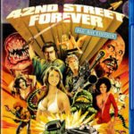 42nd Street Forever: Blu-Ray Edition Review