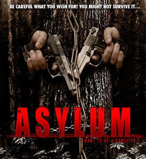 Asylum (AKA I Want to be a Gangster) Review