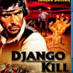 Django Kill …If You Live, Shoot Blu-Ray Review