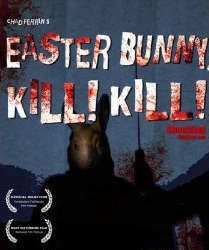 Easter Bunny, Kill! Kill! Movie Review