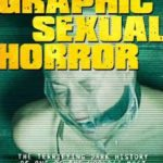 Graphic Sexual Horror Movie Review