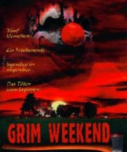 Grim Weekend (aka S.I.C.K.) Movie Review