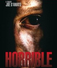 Horrible (Absurd) Movie Review