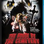 The House by the Cemetery Blu-Ray Review