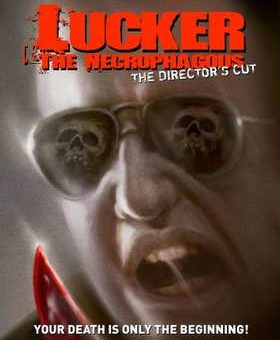 Lucker the Necrophagous Movie Review