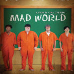 Mad World Movie Review