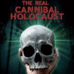 The Real Cannibal Holocaust Movie Review