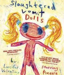 Slaughtered Vomit Dolls Movie Review