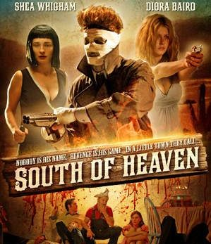 South of Heaven Movie Review