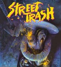 Street Trash: Meltdown Edition Movie Review