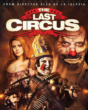 The Last Circus Movie Review