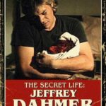 The Secret Life: Jeffrey Dahmer Movie Review