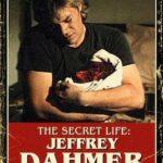 The Secret Life: Jeffrey Dahmer Movie Review