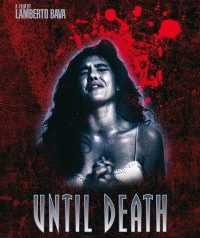 Until Death Movie Review