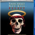 Thou Shalt Not Kill… Except Blu-Ray Review