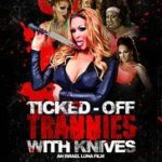 Ticked Off Trannies With Knives Movie Review